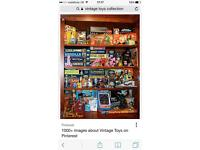 WANTED- RETRO & VINTAGE TOYS