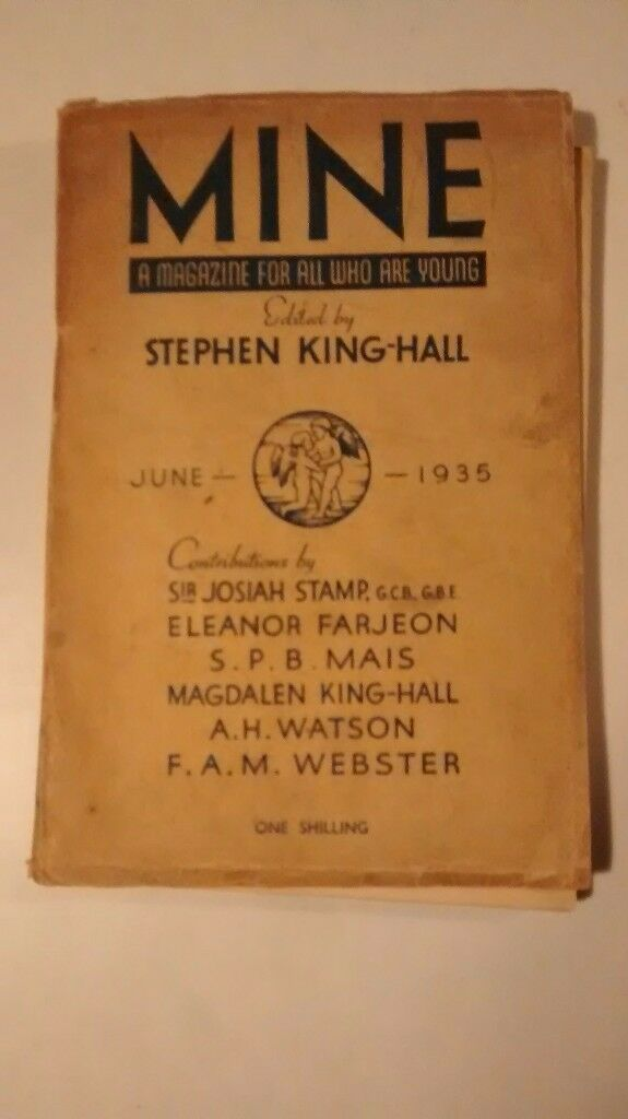 MINE – A MAGAZINE FOR ALL WHO ARE YOUNG – EDITED BY STEPHEN KING-HALL JUNE 1935 EDITION