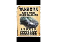 Wanted car van 07794523511