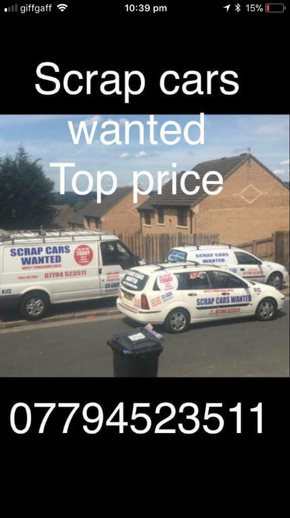 Scrap Car wanted top prices paid for your old car | in Bradford ...