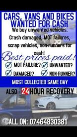 CARS VANS 4X4S MOTORBIKES WANTED RUNNING OR NOT MOT FAILURES BEST PRICES PAYED