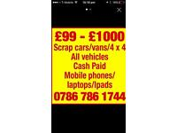Cash paid scrap cars and vans current rate paid