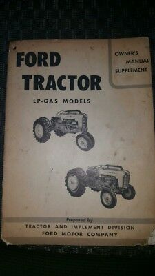 Ford Lp Tractor Owners Manual Supplement Oem