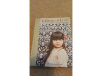 Labour of Love by Vibe Ulrik Sondergaard