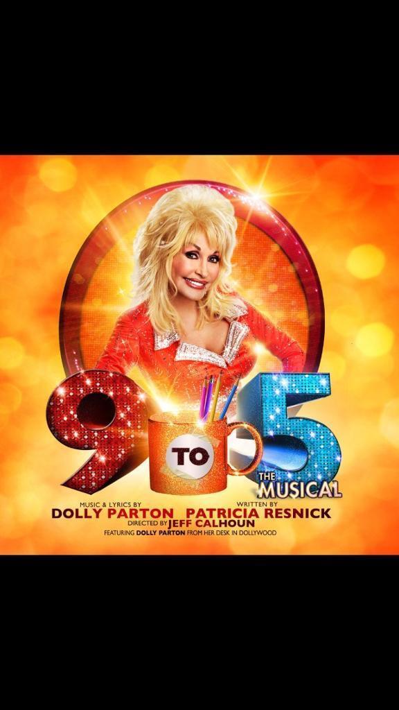 9 5 Dolly Parton Theatre Ticket