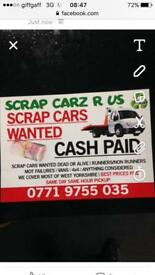 SCRAP CARS WANTED DEAD OR ALIVE