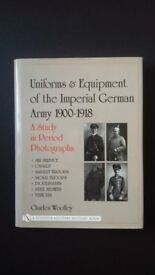 UNIFORMS & EQUIPMENT OF THE IMPERIAL GERMAN ARMY 1900-1918. By CHARLES WOOLLEY.