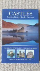Castles, Scotland and the Border Country: The Essential Visitor Guide