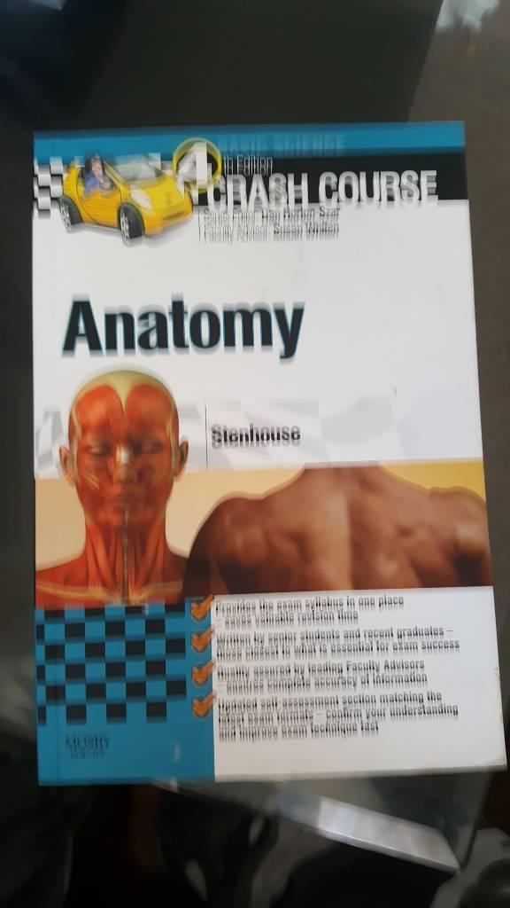 Anatomy Crash Course 4th Edition In Plaistow London Gumtree