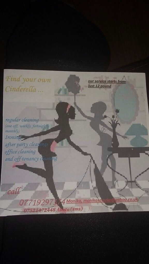 CINDERELLA-CLEANING SERVICE We provide a -regular clean,after party,after off tenancy, etc