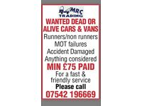 ***CARS AND VANS WANTED*** runners-non-runners-MOT failures-Damaged