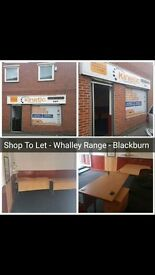 SHOP TO LET - WHALLEY RANGE - OPPOSITE KABABISH - BLACKBURN - £110 WEEK