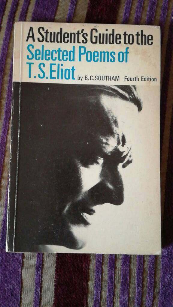 A Students Guide to the Selected poems of T.S. Eliot
