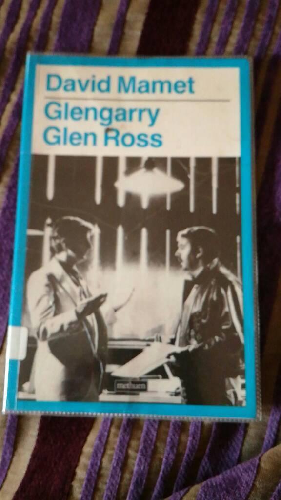 Glengarry Glen Ross, David Mamet, A Play in two acts