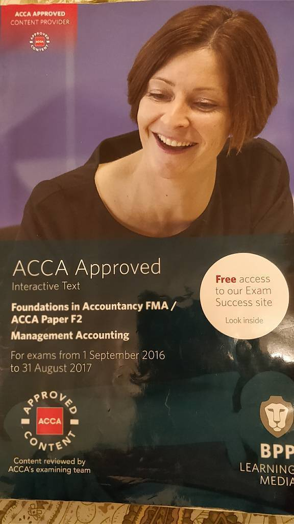 Management Accounting, Foundations in Accountancy FMA/ ACCA approved PAPER F2