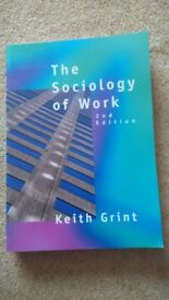 The Sociology of Work by Keith Grint 2nd Edition