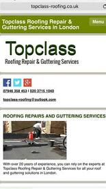 Topclass Roofing Repair & Guttering Work - 7 Days a Week including Bank Holidays!
