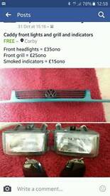 Caddy mk2 grill and headlights and indicators