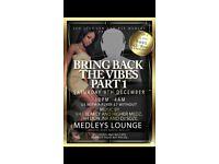Bring Back The Vibes @ Medleys B312JT 9/12/17