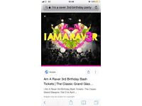 I'm a raver 3rd birthday tickets, 3 available