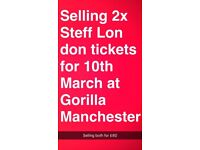 2x stefflon don tickets for sale 10th of march !