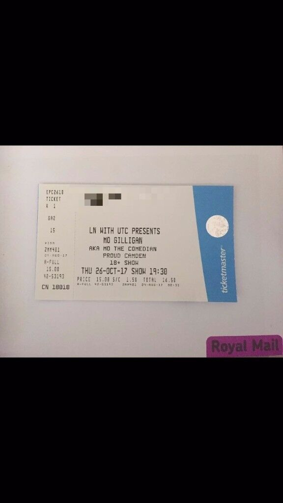 1 FACE VALUE TICKET FOR MO GILLIGAN AKA MO THE COMEDIAN PROUD CAMDEN THU 26 OCT 2017
