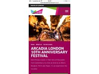 2 Unwanted tickets to Arcadia 10th anniversary 5th may