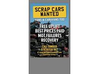 Scrap cars/vans mot fails WANTED