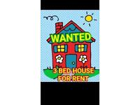 Wanted 3 bedroom