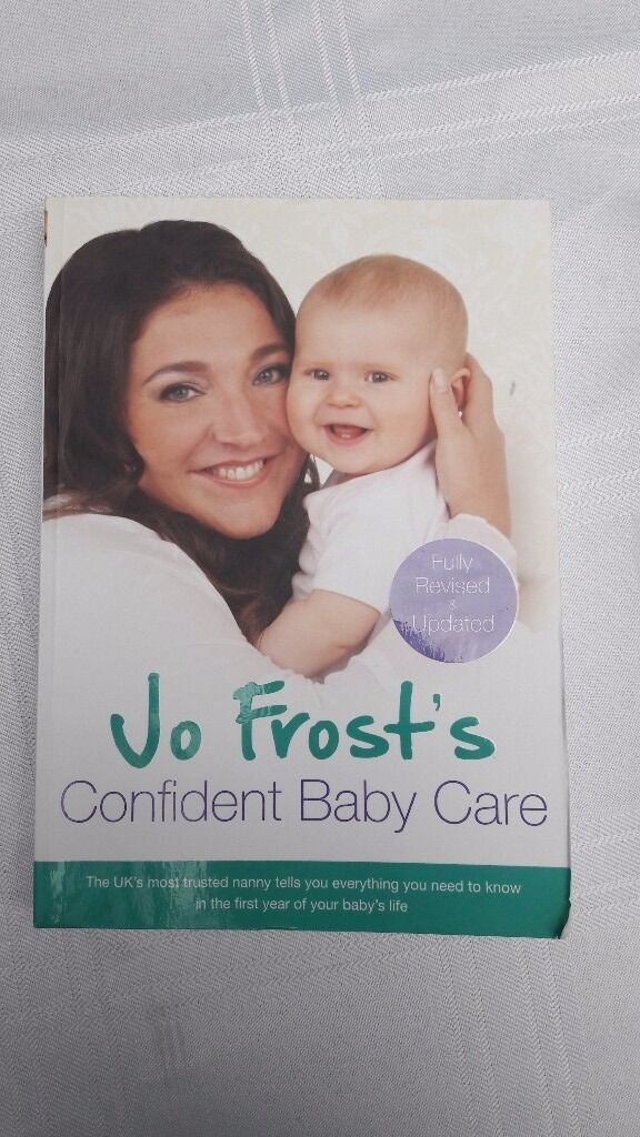 Jo Frost's Confident Baby Care Book