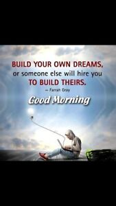 Work for yourself & build your own dreams !
