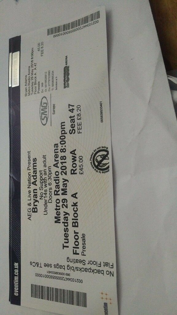 BRYAN ADAMS METRO RADIO ARENA 29TH MAY FRONT ROW BLOCK A ROW A SEAT 47