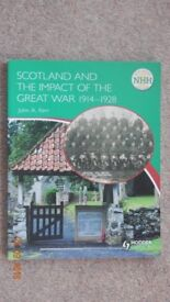 Higher History Scotland and the impact of the Great War 1914-1928 Hodder & Gibson