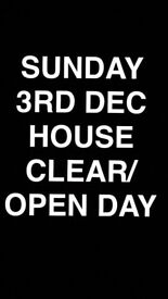 OPEN DAY/HOUSE CLEARANCE 3RD DECEMBER