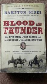 Blood and Thunder - The epic story of Kit Carson and the Conquest of the American West