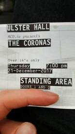 two tickets to see THE CORONAS tonight