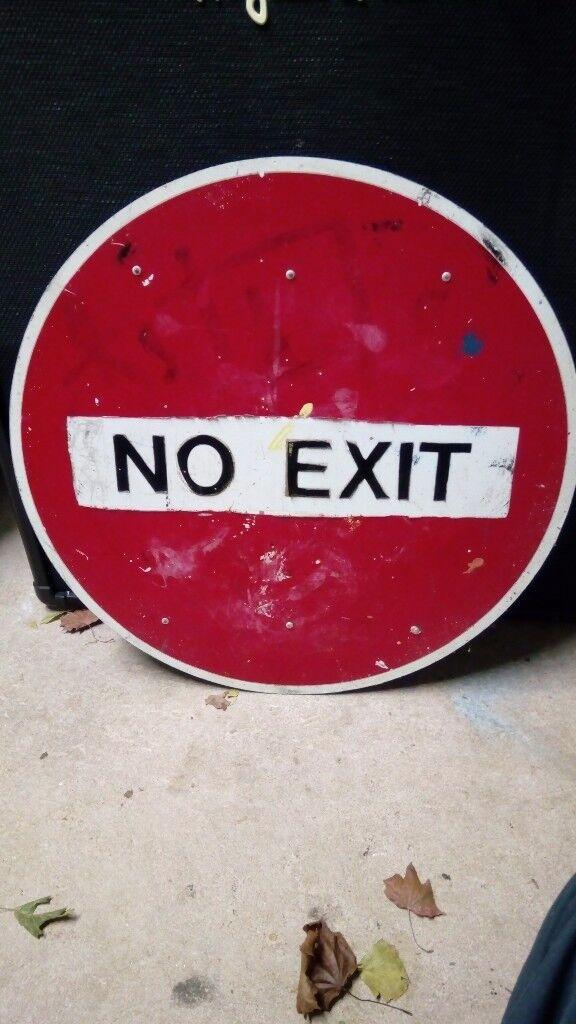 'No Exit' sign