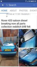 Rover 420 saloon diesel breaking now