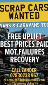 Scrap cars vans wanted 💰🚗💰🚗