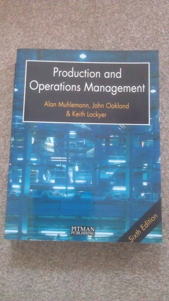 Production and Operations Management - Muhlemann, Oakland & Lockyer