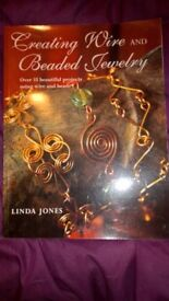 Creating Wire and Beaded Jewelry: Over 35 Beautiful Projects Using Wire and Beads by Linda Jones