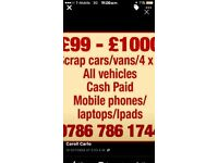 Wanted all scrap vans and cars 07867861744