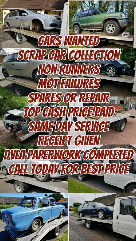 CARS WANTED SCRAP CARS REMOVED NON RUNNERS SAME DAY CASH PAYMENT ...