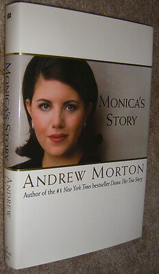 Monica's Story By Andrew Morton Hardcover With Photo First American Edition 1999