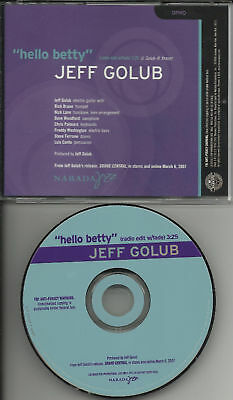 Jeff Golub Hello Betty Edit Promo Cd Single Rick Braun