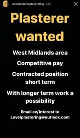 Plasterer wanted