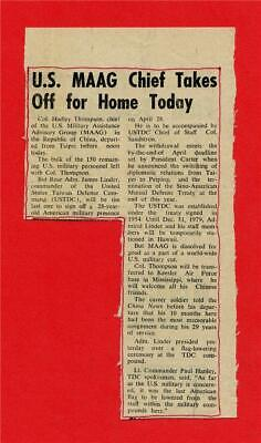 U.S. MAAG Chief Takes Off For Home ~ China News 1978 ~ Historic content ~ Rare