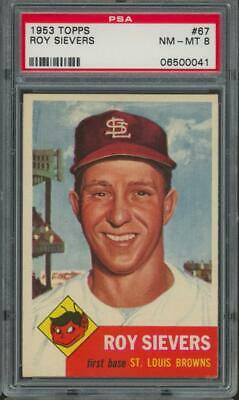 1953 Topps #67 Roy Sievers NM-MT PSA 8