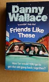 Friends like these, Danny Wallace