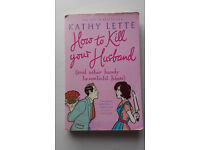 How to Kill your Husband by Kathy Lette book